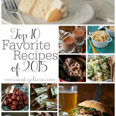 Top 10 FAVORITE Recipes of 2015 - that blew up Pinterest!! - www.countrycleaver.com